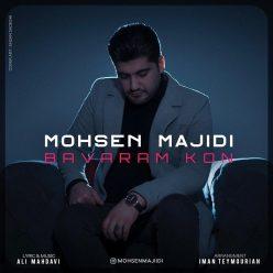 Mohsen Majidi Bavaram Kon