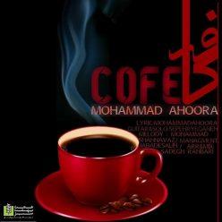 Mohammad Ahoora Cafe
