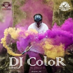 Soheil DJ ColoR - VIP Episode 15 VIP Episode 15