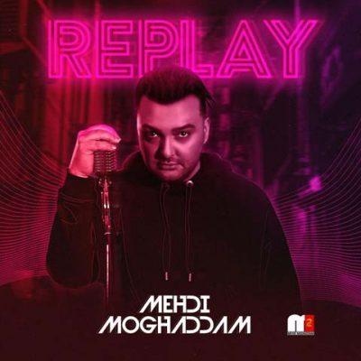 Mehdi Moghadam Replay