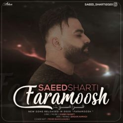 Saeed Sharti     Faramoosh