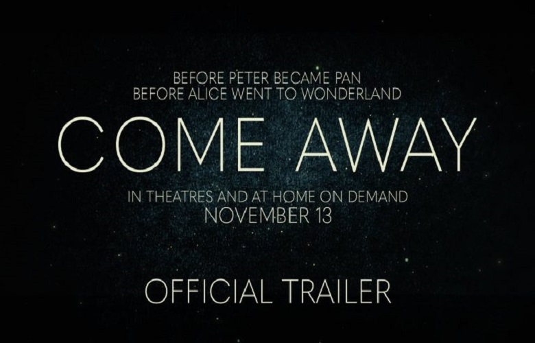فیلم Come Away