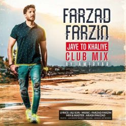 Farzad Farzin Jaye To Khaliye (Club Mix)