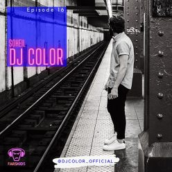 Soheil DJ ColoR Episode 16