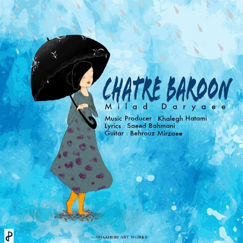 Milad Daryaee – Chatre Baroon
